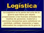 log stica