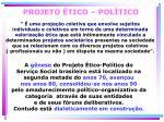 projeto tico pol tico