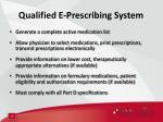 qualified e prescribing system