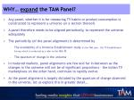 why expand the tam panel