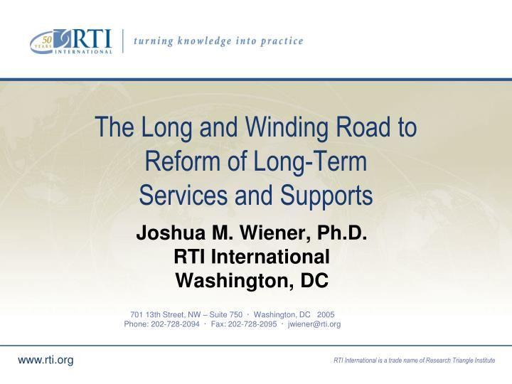the long and winding road to reform of long term services and supports n.