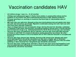 vaccination candidates hav
