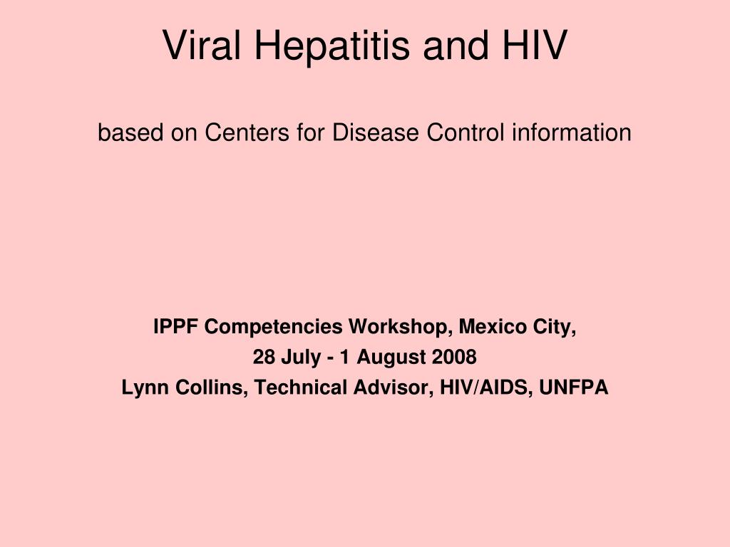 viral hepatitis and hiv based on centers for disease control information l.