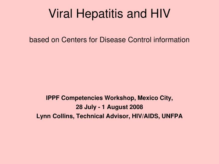 viral hepatitis and hiv based on centers for disease control information n.