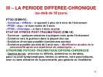 iii la periode differee chronique au del de 30 jours