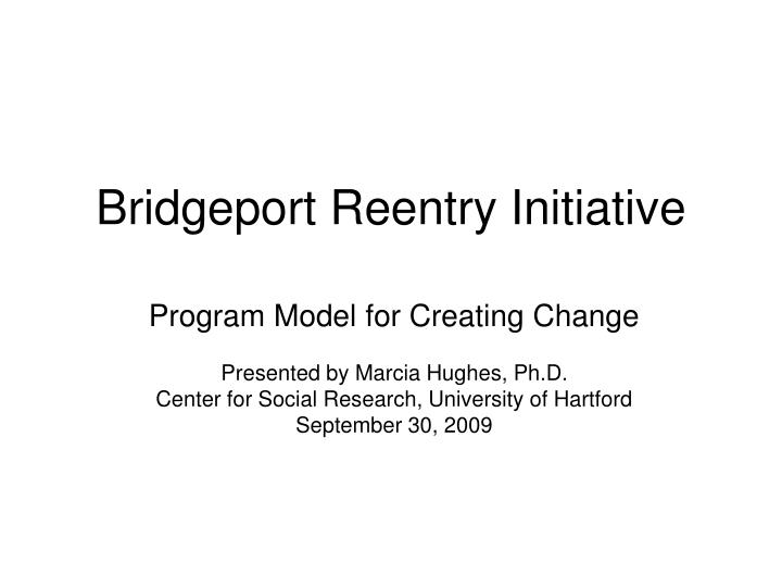 bridgeport reentry initiative n.