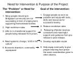 need for intervention purpose of the project