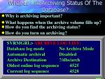 what is the archiving status of the database