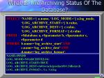 what is the archiving status of the database1