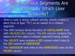 which rollback segments are being used by which user accounts1