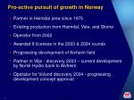 pro active pursuit of growth in norway