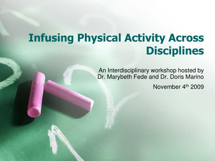 infusing physical activity across disciplines n.