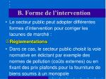 b forme de l intervention