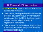 b forme de l intervention5