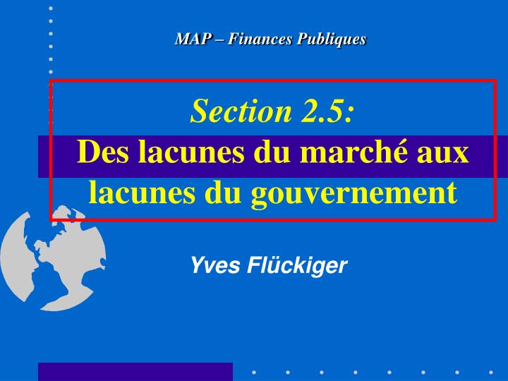 section 2 5 des lacunes du march aux lacunes du gouvernement n.