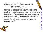 visiones mas contempor neas feldman 1992