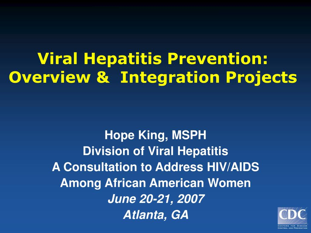 viral hepatitis prevention overview integration projects l.