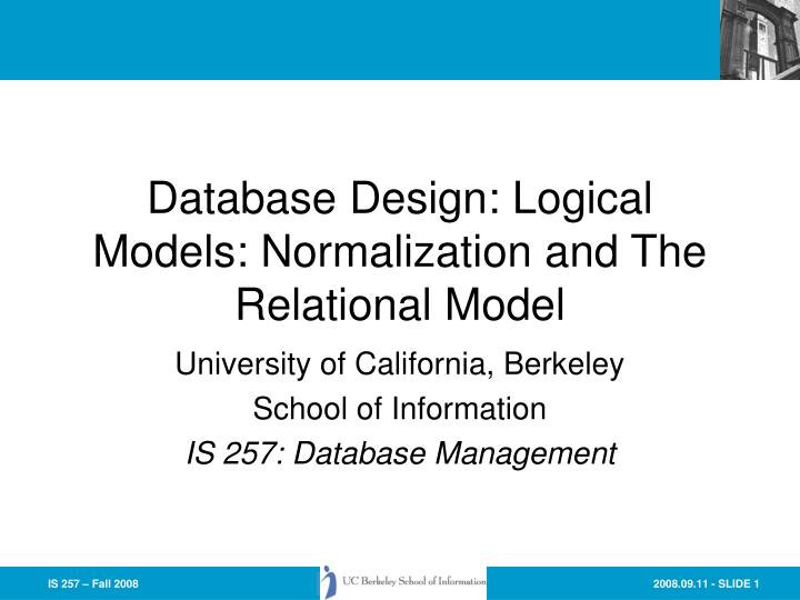 database design logical models normalization and the relational model n.