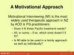 a motivational approach