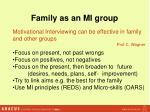 family as an mi group