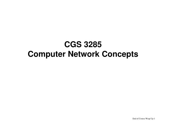 cgs 3285 computer network concepts n.