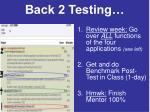 back 2 testing