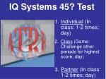 iq systems 45 test