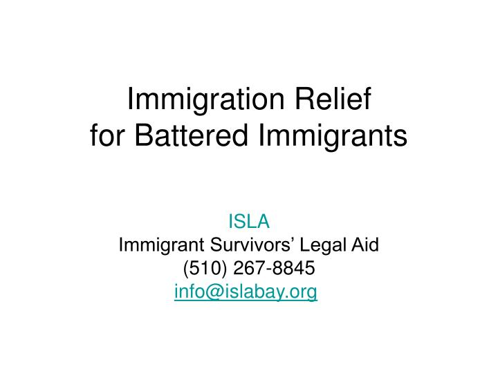immigration relief for battered immigrants n.