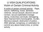 u visa qualifications victim of certain criminal activity