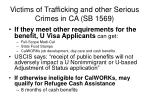 victims of trafficking and other serious crimes in ca sb 1569