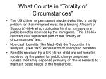 what counts in totality of circumstances