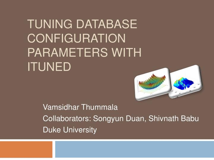 tuning database configuration parameters with ituned n.