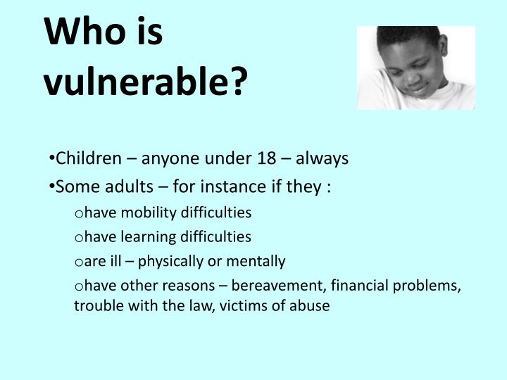 who is vulnerable n.