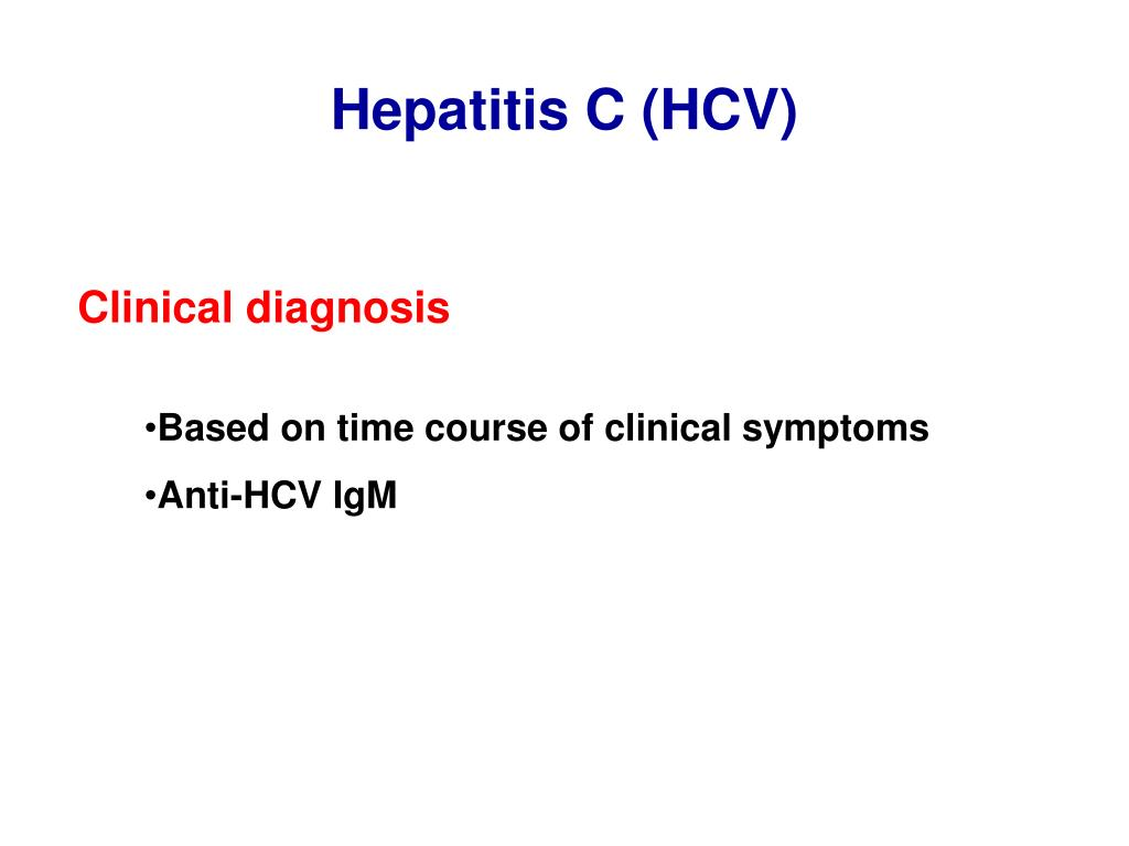 Hepatitis C (HCV)