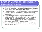 limits on measuring public opinion on issues of identity