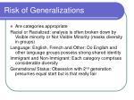 risk of generalizations