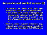 accession and market access ii