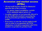 accession and market access ntbs