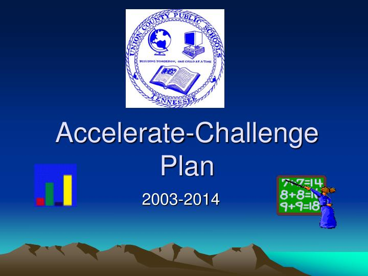 accelerate challenge plan n.