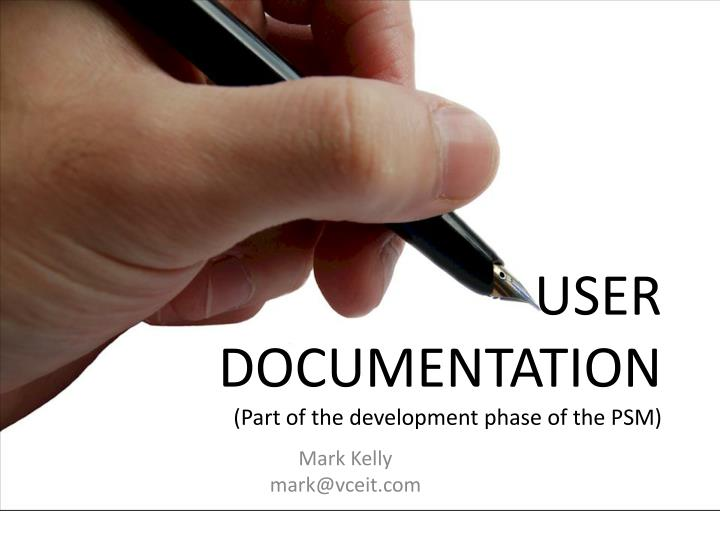 user documentation part of the development phase of the psm n.