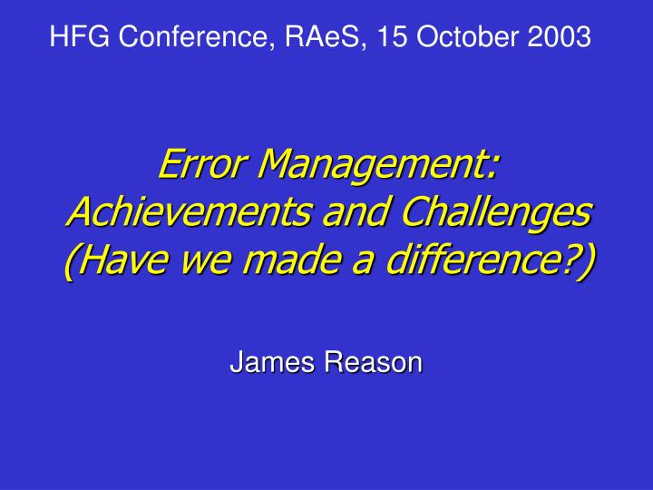 error management achievements and challenges have we made a difference n.