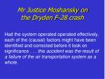mr justice moshansky on the dryden f 28 crash