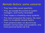 remote factors some concerns