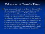 calculation of transfer timer