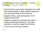 family support and training family partners june 30 2009