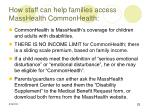 how staff can help families access masshealth commonhealth