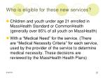 who is eligible for these new services