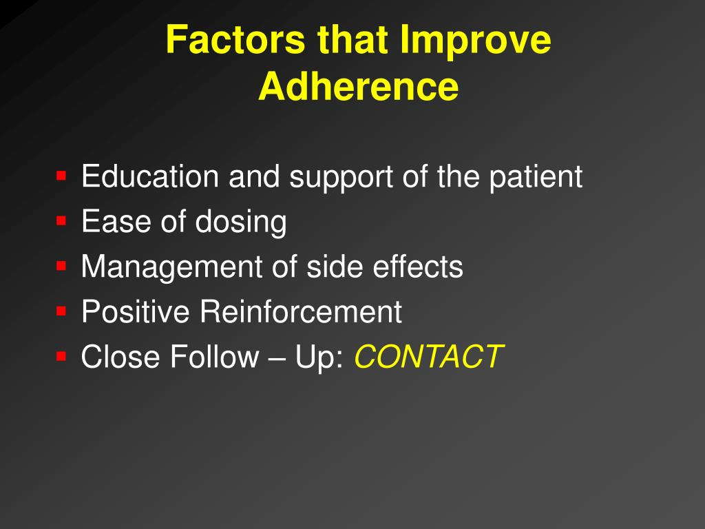 Factors that Improve Adherence