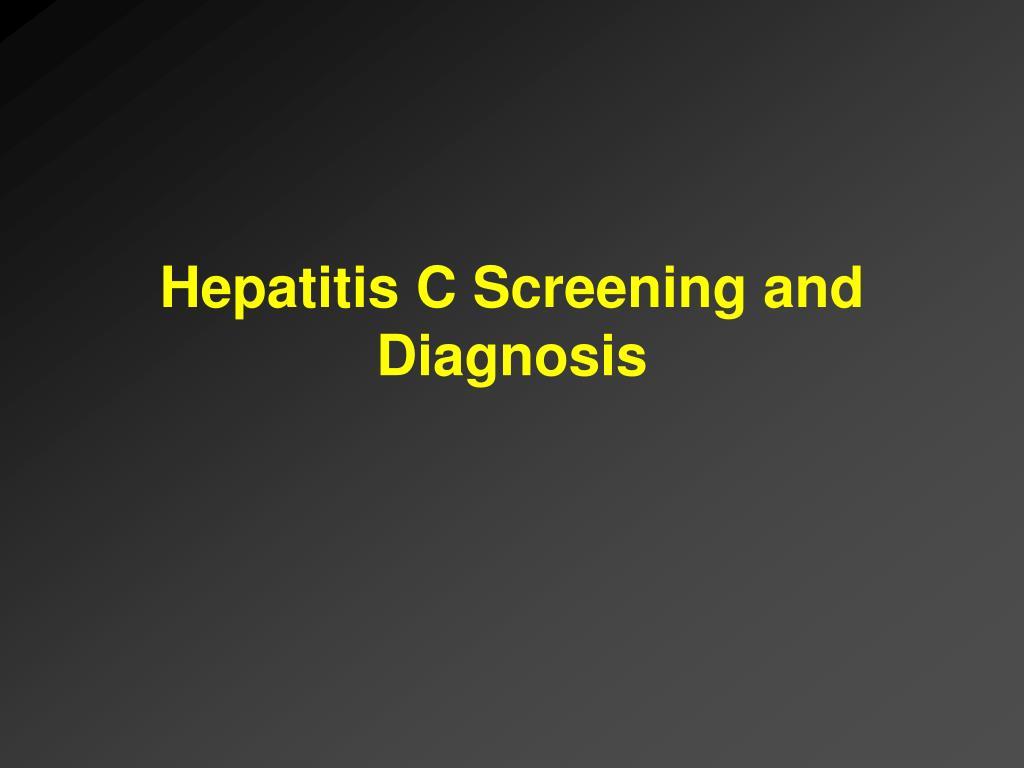 Hepatitis C Screening and Diagnosis