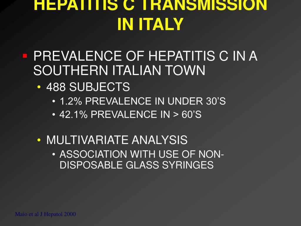 HEPATITIS C TRANSMISSION IN ITALY